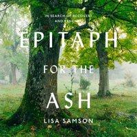 Epitaph for the Ash - Lisa Samson - audiobook