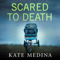 Scared to Death - Kate Medina - audiobook