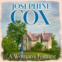 Womanas Fortune - Josephine Cox - audiobook