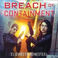 Breach of Containment - Elizabeth Bonesteel - audiobook