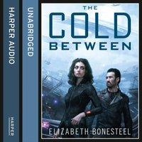 Cold Between - Elizabeth Bonesteel - audiobook