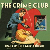 Crime Club - Frank Froest - audiobook