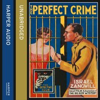 Perfect Crime: The Big Bow Mystery - Israel Zangwill - audiobook