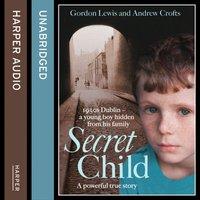 Secret Child - Gordon Lewis - audiobook