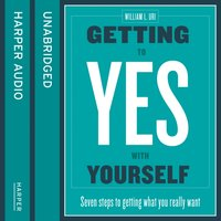 Getting to Yes with Yourself - William Ury - audiobook