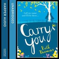 Carry You - Beth Thomas - audiobook