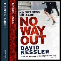 No Way Out - David Kessler - audiobook