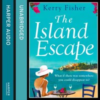 Island Escape - Kerry Fisher - audiobook