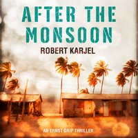 After the Monsoon - Robert Karjel - audiobook