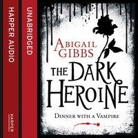 Dinner with a Vampire - Abigail Gibbs - audiobook