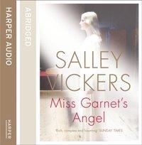 Miss Garnet's Angel - Salley Vickers - audiobook