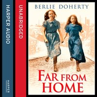 Far From Home - Berlie Doherty - audiobook