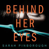 Behind Her Eyes - Sarah Pinborough - audiobook