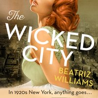 Wicked City - Beatriz Williams - audiobook