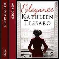 Elegance - Kathleen Tessaro - audiobook