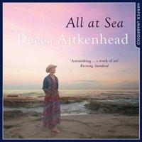All at Sea - Decca Aitkenhead - audiobook
