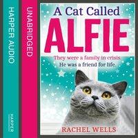 Cat Called Alfie - Rachel Wells - audiobook