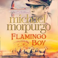 Flamingo Boy - Michael Morpurgo - audiobook