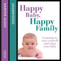 Happy Baby, Happy Family - Sarah Beeson - audiobook