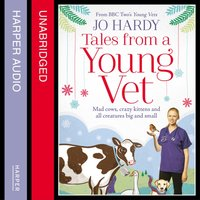 Tales from a Young Vet - Jo Hardy - audiobook
