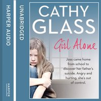 Girl Alone - Cathy Glass - audiobook