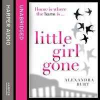 Little Girl Gone - Alexandra Burt - audiobook