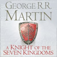 Knight of the Seven Kingdoms - George R.R. Martin - audiobook