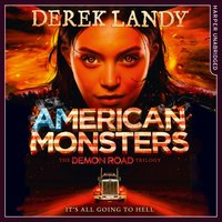 American Monsters (The Demon Road Trilogy, Book 3) - Derek Landy - audiobook