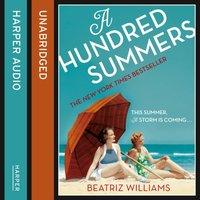 Hundred Summers - Beatriz Williams - audiobook