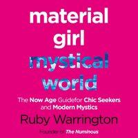 Material Girl, Mystical World - Ruby Warrington - audiobook