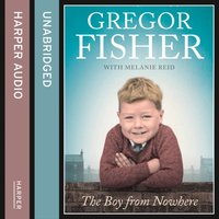 Boy From Nowhere - Gregor Fisher - audiobook