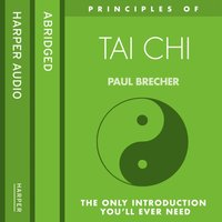 Principles Of Tai Chi - Paul Brecher - audiobook