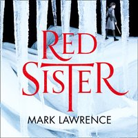 Red Sister - Mark Lawrence - audiobook