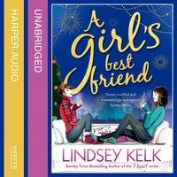 Girlas Best Friend (Tess Brookes Series, Book 3) - Lindsey Kelk - audiobook