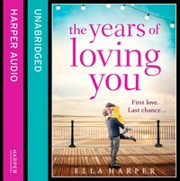 Years of Loving You - Ella Harper - audiobook