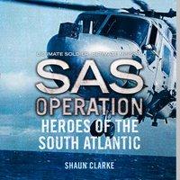 Heroes of the South Atlantic - Shaun Clarke - audiobook