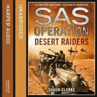 Desert Raiders - Shaun Clarke - audiobook