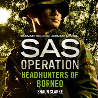 Headhunters of Borneo - Shaun Clarke - audiobook