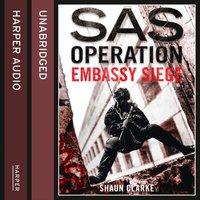 Embassy Siege - Shaun Clarke - audiobook