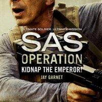 Kidnap the Emperor! - Jay Garnet - audiobook