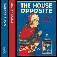 House Opposite - J. Jefferson Farjeon - audiobook