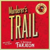Murderer's Trail - J. Jefferson Farjeon - audiobook