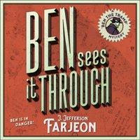 Ben Sees It Through - J. Jefferson Farjeon - audiobook