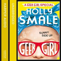 Sunny Side Up - Holly Smale - audiobook