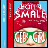 All Wrapped Up - Holly Smale - audiobook