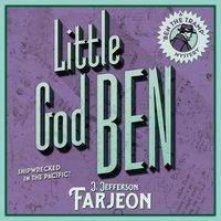 Little God Ben - J. Jefferson Farjeon - audiobook
