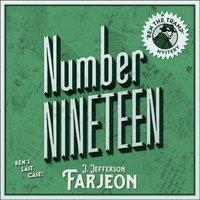 Number Nineteen: Ben's Last Case - J. Jefferson Farjeon - audiobook