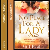 No Place For A Lady - Gill Paul - audiobook