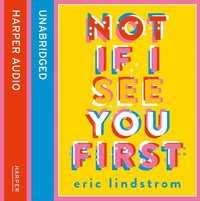 Not If I See You First - Eric Lindstrom - audiobook