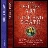 Toltec Art Of Life And Death - Barbara Emrys - audiobook